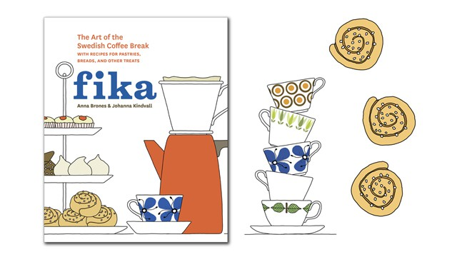 FIKA - The Art of the Swedish Coffee Break